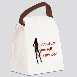 Femdom dont toture ... Canvas Lunch Bag