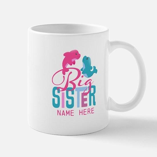 Custom Dolphin Big Sister Mug