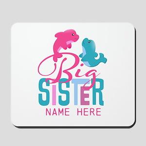 Custom Dolphin Big Sister Mousepad