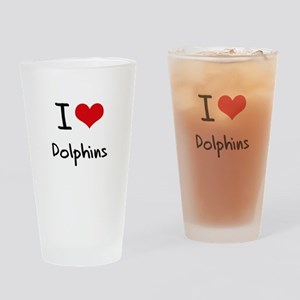 I Love Dolphins Drinking Glass