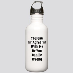 Agree Or Be Wrong Stainless Water Bottle 1.0L