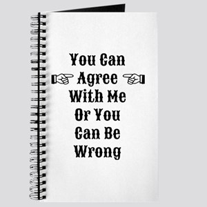 Agree Or Be Wrong Journal