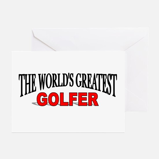 """""""The World's Greatest Golfer"""" Greeting Cards (Pack"""