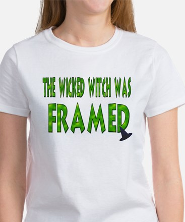 The Wicked Witch Was Framed T-Shirt