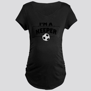 Im a Keeper soccer copy Maternity T-Shirt