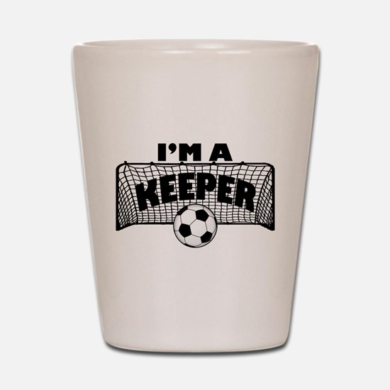 Im a Keeper soccer copy.png Shot Glass