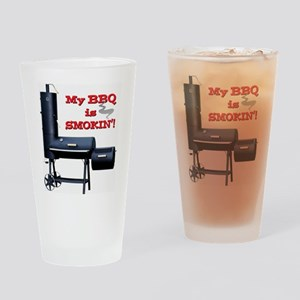 My BBQ is Smokin'! Drinking Glass