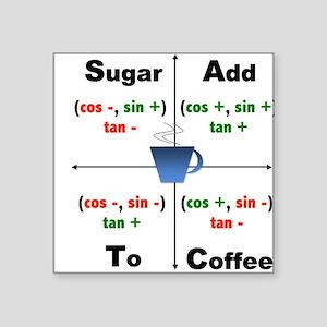 Trig Signs Add Sugar To Coffee Sticker