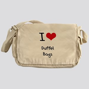 I Love Duffel Bags Messenger Bag
