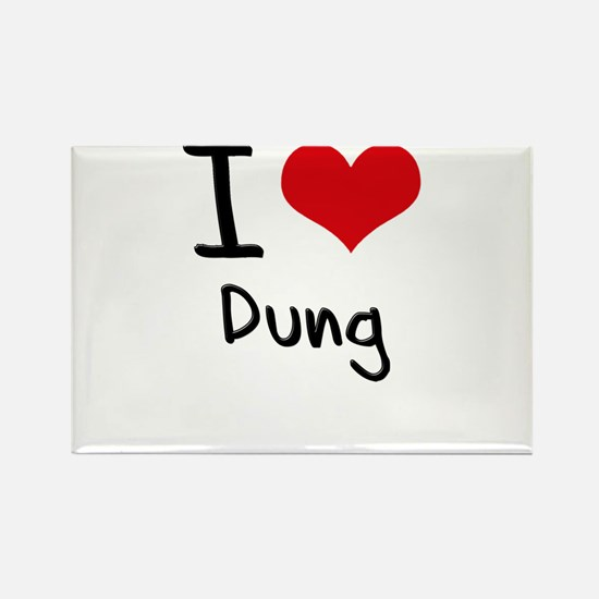 I Love Dung Rectangle Magnet