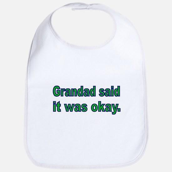 Grandad said it was okay Bib