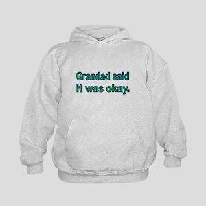 Grandad said it was okay Hoodie