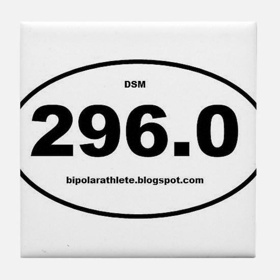 Bipolar Athlete DSM 296.0 Tile Coaster