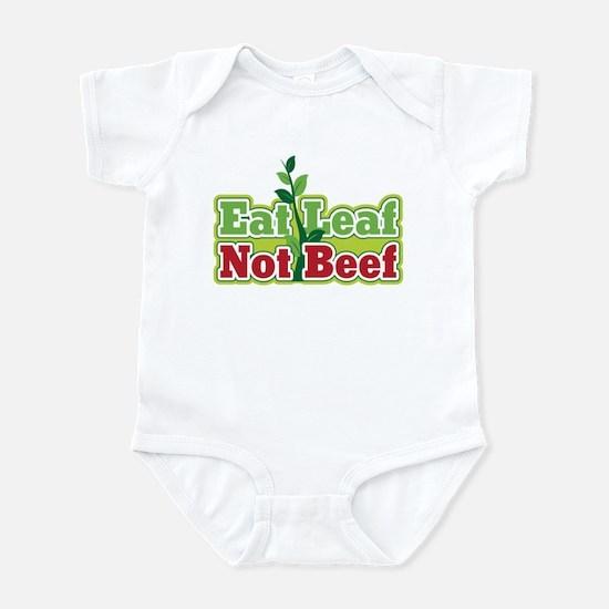 Eat Leaf Not Beef Infant Bodysuit