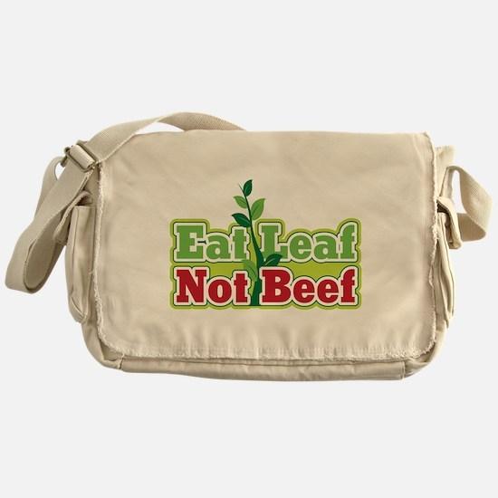 Eat Leaf Not Beef Messenger Bag