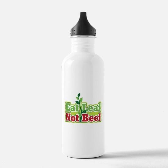 Eat Leaf Not Beef Water Bottle