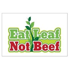 Eat Leaf Not Beef Large Poster