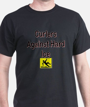 Curlers Against Hard Ice T-Shirt