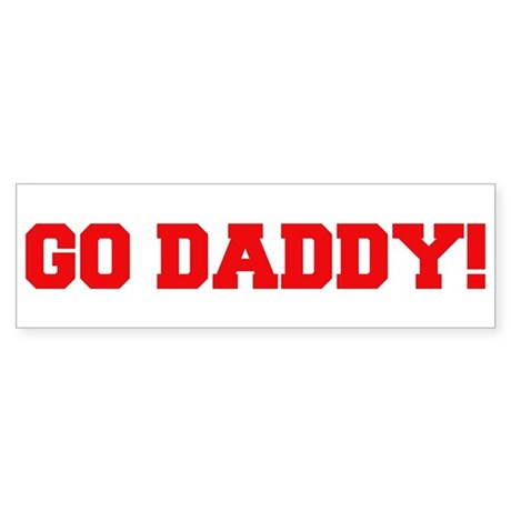Go Daddy Bumper Sticker
