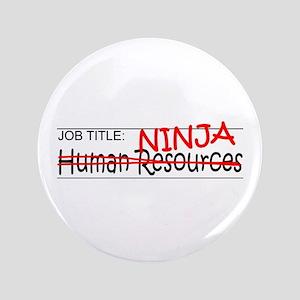 """Job Ninja HR 3.5"""" Button"""