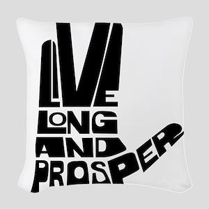 live long and prosper Woven Throw Pillow