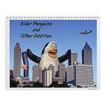 Killer Penguins and Other Oddities Wall Calendar