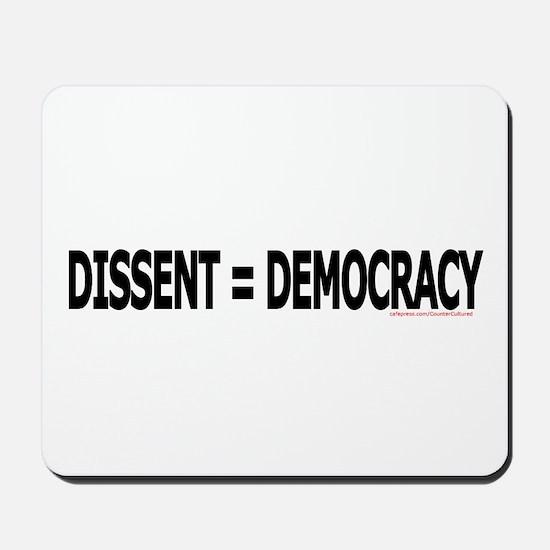 Dissent = Democracy 2 Mousepad