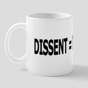 Dissent = Democracy 2 Mug