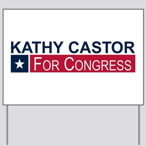 Elect Kathy Castor Yard Sign