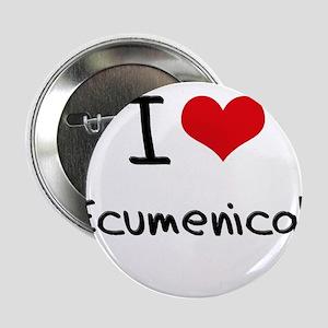 "I love Ecumenical 2.25"" Button"