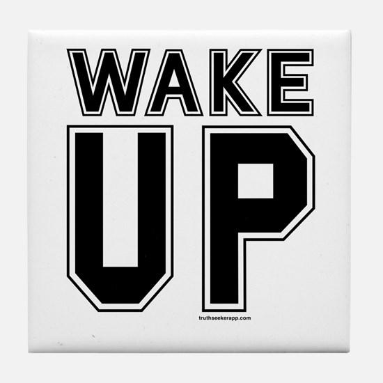 Wake Up! Tile Coaster