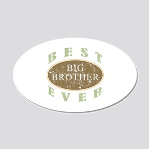 Best Big Brother Ever (Vintage) 20x12 Oval Wall De