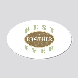 Best Brother Ever (Vintage) 20x12 Oval Wall Decal