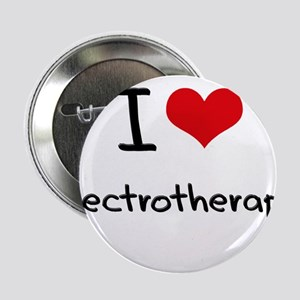 "I love Electrotherapy 2.25"" Button"
