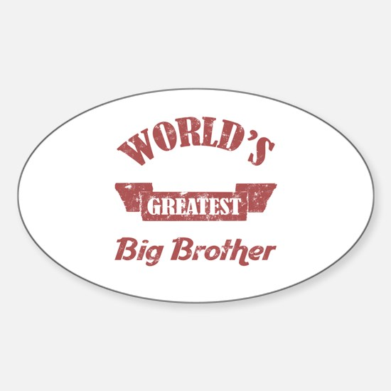 World's Greatest Big Brother Sticker (Oval)