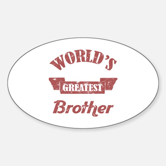 World's Greatest Brother Sticker (Oval)