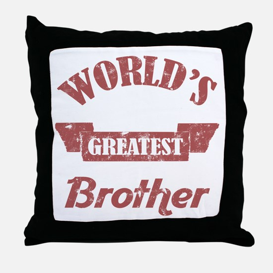 World's Greatest Brother Throw Pillow