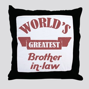 World's Greatest Brother-In-Law Throw Pillow