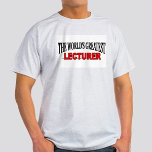 """The World's Greatest Lecturer"" Ash Grey T-Shirt"