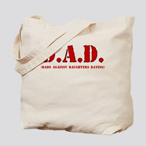 DAD DADS AGAINST DAUGHTERS DATING Tote Bag
