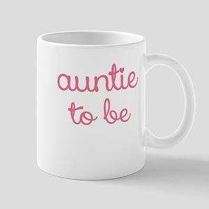 AUNTIE TO BE Mug