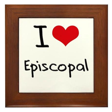 I love Episcopal Framed Tile