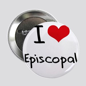 "I love Episcopal 2.25"" Button"