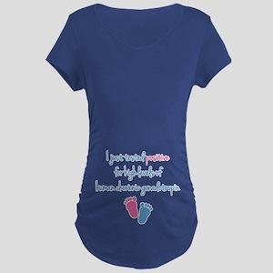 Funny Positive hCG Maternity T-Shirt