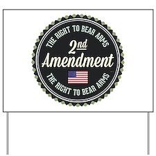 Second Amendment Yard Sign