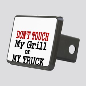 DONT TOUCH MY GRILL OR MY TRUCK Hitch Cover