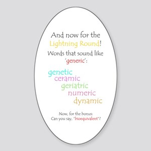Can you say 'generic'? Oval Sticker
