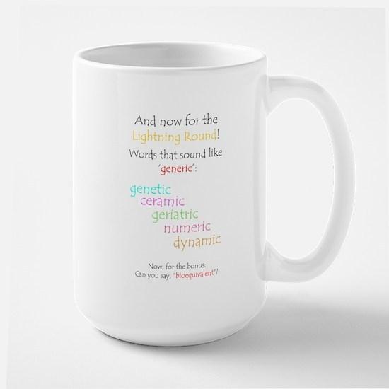 Can you say 'generic'? Large Mug