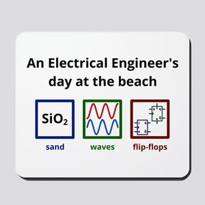 An Electrical Engineers day at the beach Mousepad