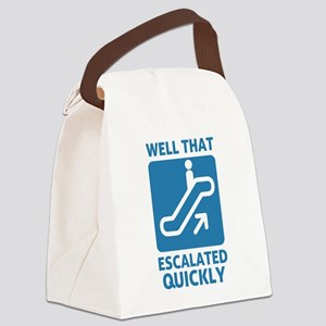 Escalated Quickly Canvas Lunch Bag